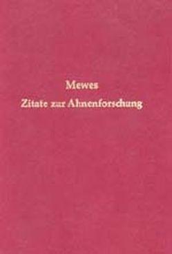 Zitate zum Thema Ahnenforschung von Méwes,  Karl F, Richter,  Ludwig