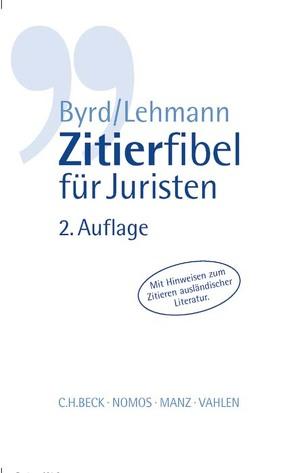 Zitierfibel für Juristen von Byrd,  B. Sharon, Lehmann,  Matthias