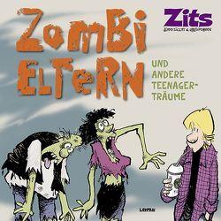 Zits 13: Zombi-Eltern und andere Teenager-Träume von Borgman,  Jim, Scott,  Jerry