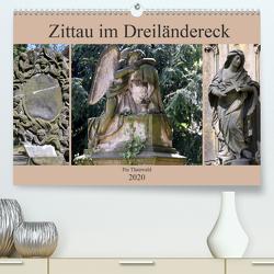 Zittau im Dreiländereck (Premium, hochwertiger DIN A2 Wandkalender 2020, Kunstdruck in Hochglanz) von Thauwald,  Pia