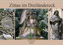 Zittau im Dreiländereck (Tischkalender 2019 DIN A5 quer) von Thauwald,  Pia
