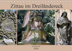 Zittau im Dreiländereck (Tischkalender 2020 DIN A5 quer) von Thauwald,  Pia