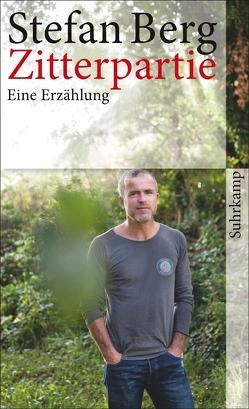Zitterpartie von Berg,  Stefan
