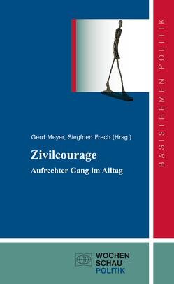 Zivilcourage von Frech,  Siegfried, Meyer,  Gerd