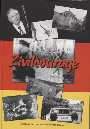 Zivilcourage von Gauck,  Joachim, Röder,  Curt, Schwanitz,  Rolf