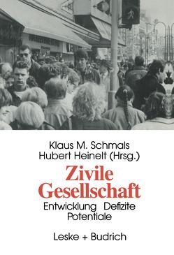 Zivile Gesellschaft von Heinelt,  Hubert, Schmals,  Klaus M