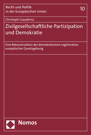 Zivilgesellschaftliche Partizipation und Demokratie von Czauderna,  Christoph
