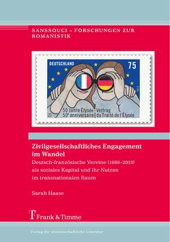 Zivilgesellschaftliches Engagement im Wandel von Haase,  Sarah