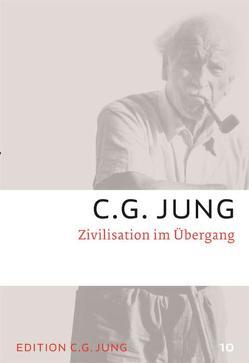 Zivilisation im Übergang von Jung,  C.G.