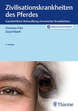 Zivilisationskrankheiten des Pferdes von Fritz,  Christina, Maleh,  Souel