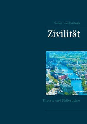 Zivilität von Prittwitz,  Volker von