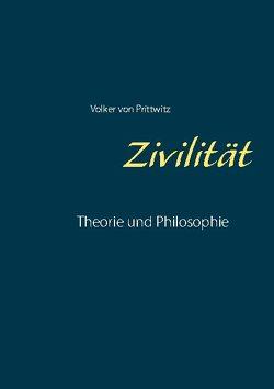 Zivilität von von Prittwitz,  Volker