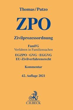 Zivilprozessordnung von Hüßtege,  Rainer, Putzo,  Hans, Reichold,  Klaus, Seiler,  Christian, Thomas,  Heinz