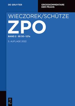 Zivilprozessordnung und Nebengesetze / §§ 50-127a von Mansel,  Heinz-Peter, Smid,  Stefan, Wax,  Andreas