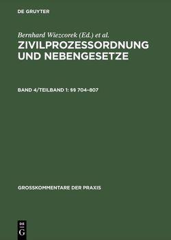 Zivilprozessordnung und Nebengesetze / §§ 704–807 von Hess,  Burkhard, Lüke,  Wolfgang, Paulus,  Christoph G., Salzmann,  Stephan, Schütze,  Rolf A, Steiner,  Anton Franz, Storz,  Karl-Alfred