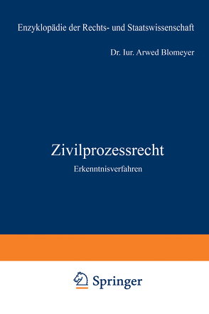 Zivilprozessrecht von Blomeyer,  Arwed