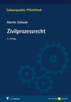 Zivilprozessrecht von Schwab,  Martin