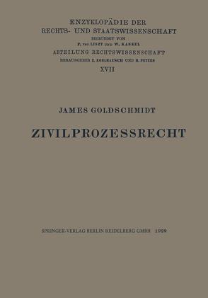 Zivilprozessrecht von Goldschmidt,  James Paul