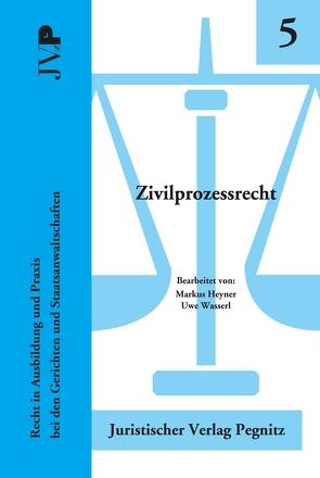 Zivilprozessrecht von Heyner,  Markus, Wasserl,  Uwe