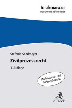 Zivilprozessrecht von Sendmeyer,  Stefanie