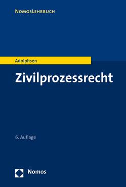 Zivilprozessrecht von Adolphsen,  Jens