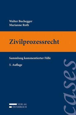 Zivilprozessrecht von Buchegger,  Walter, Roth,  Marianne