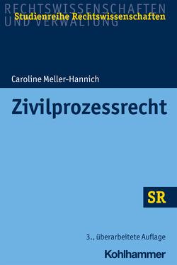 Zivilprozessrecht von Boecken,  Winfried, Korioth,  Stefan, Meller-Hannich,  Caroline