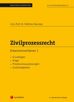 Zivilprozessrecht Erkenntnisverfahren 1 (Skriptum) von Neumayr,  Matthias