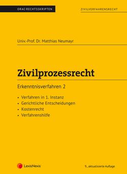 Zivilprozessrecht Erkenntnisverfahren 2 (Skriptum) von Neumayr,  Matthias