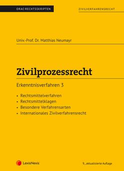 Zivilprozessrecht Erkenntnisverfahren 3 (Skriptum) von Neumayr,  Matthias