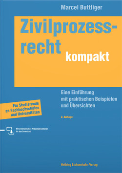 Zivilprozessrecht kompakt von Buttliger,  Marcel