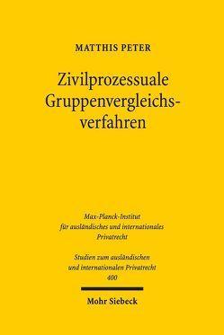 Zivilprozessuale Gruppenvergleichsverfahren von Peter,  Matthis
