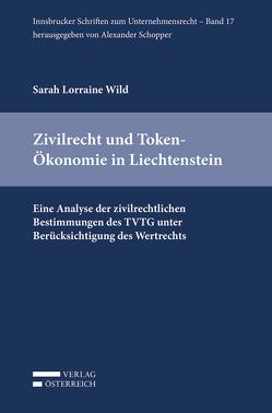 Zivilrecht und Token-Ökonomie in Liechtenstein von Wild,  Lorraine