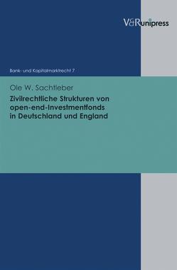 Zivilrechtliche Strukturen von open-end-Investmentfonds in Deutschland und England von Buck-Heeb,  Petra, Meder,  Stephan, Sachtleber,  Ole W.