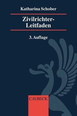 Zivilrichter-Leitfaden von Schober,  Katharina
