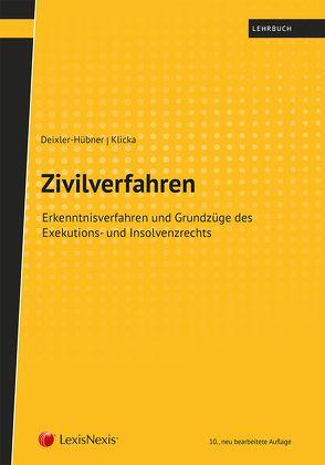 Zivilverfahren von Deixler-Hübner,  Astrid, Klicka,  Thomas