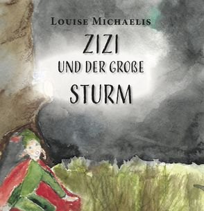 Zizi und der große Sandsturm von Michaelis,  Louise