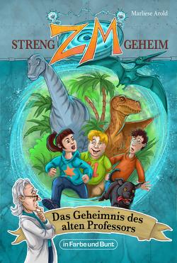 ZM – STRENG GEHEIM von Arold,  Marliese