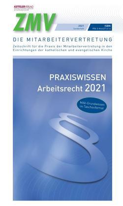 ZMV Praxiswissen Arbeitsrecht 2021 von Fey,  Detlev