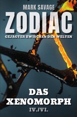 Zodiac – Gejagter zwischen den Welten / Zodiac – Gejagter zwischen den Welten: Das Xenomorph von Savage,  Mark