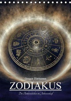 Zodiakus – Die Tierkreiszeichen im Jahresverlauf (Tischkalender 2019 DIN A5 hoch) von Hartmann,  Gregor