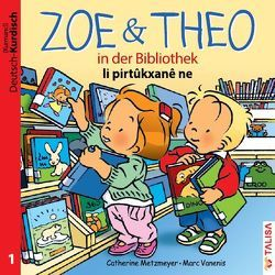 ZOE & THEO in der Bibliothek (D-Kurdisch) von Keller,  Aylin, Metzmeyer,  Catherine, Vanenis,  Marc