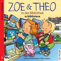 ZOE & THEO in der Bibliothek (D-Polnisch) von Keller,  Aylin, Metzmeyer,  Catherine, Vanenis,  Marc