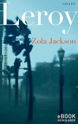 Zola Jackson von Leroy,  Gilles