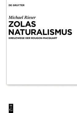 Zolas Naturalismus von Rieser,  Michael