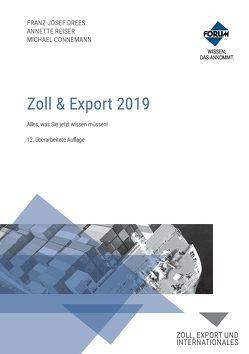 Zoll & Export 2019 von Connemann,  Michael, Drees,  Franz-Josef, Reiser,  Annette