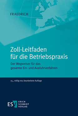 Zoll-Leitfaden für die Betriebspraxis von Fraedrich,  Dieter