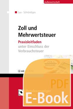 Zoll und Mehrwertsteuer (E-Book) von Lux,  Michael, Schrömbges,  Ulrich