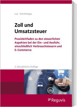 Zoll und Umsatzsteuer von Lux,  Michael, Schrömbges,  Ulrich