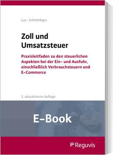 Zoll und Umsatzsteuer (E-Book) von Lux,  Michael, Schrömbges,  Ulrich